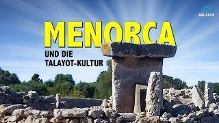 MENORCA und die Talayot-Kultur