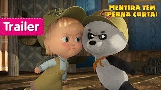 Masha e o Urso - 🐼 Mentira Tem Perna Curta! 🌿(Trailer)