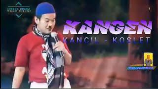 Download KANGEN VOC. WA KANCIL-KOSLET SANDIWARA LINGGA BUANA (The People Theater)