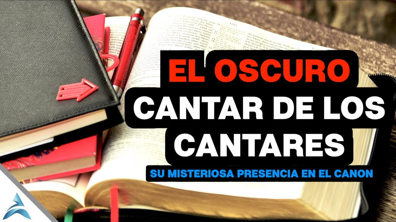 El CANTAR De Los CANTARES : El ENIGMÁTICO, OSCURO y DESCONCERTANTE Libro de La BIBLIA
