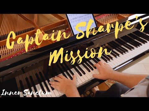 Captain Sharpe's Mission - David Hicken - Piano Solo