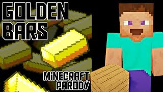 """Golden Bars"" A Minecraft Parody of Shooting Star by Owl City"
