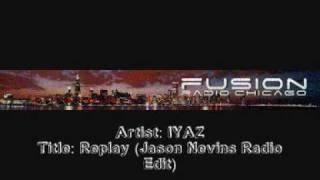 Iyaz Replay Jason Nevins Radio Edit Free MP3 Song Download 320 Kbps