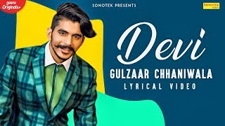 GULZAAR CHHANIWALA | DEVI (Lyrical Video) | Latest Hayanvi Song 2020 | Sonotek Music