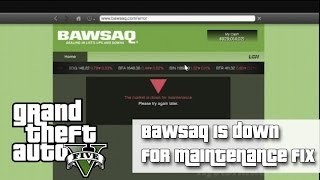 GTAV BAWSAQ Market Is Down For Maintenance | FIX