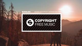 RudeLies - No Place (feat. Dennis Skytt) [Copyright Free Music]
