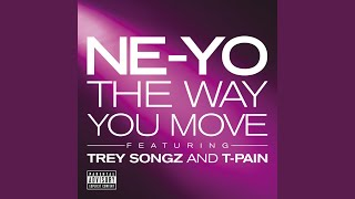 Repeat youtube video The Way You Move (Explicit)