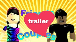 FRIENDS TO COUPLES || trαiler || Roblox Series