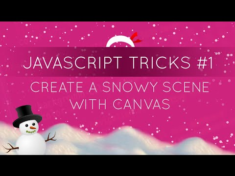 JavaScripts Tricks #1 - Create a Snowy Background with Canvas