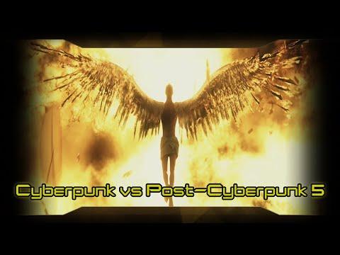 Cyberpunk versus Post-Cyberpunk Soundtrack 5/5 -Updated