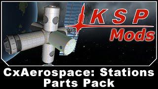 ksp mods cxaerospace stations parts pack