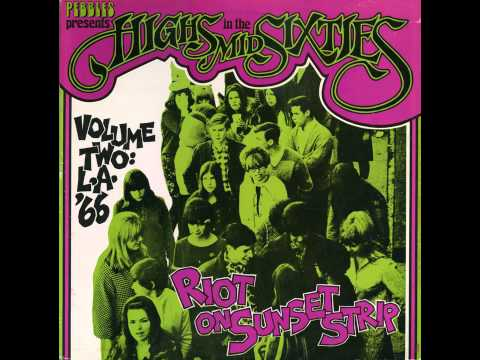 Various Highs In The Mid Sixties Volume 2 LA 66 Riot On Sunset Strip