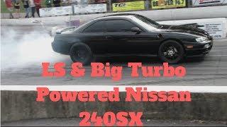 LS & Big Turbo Powered Nissan 240SX
