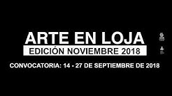 Arte en Loja, Edición Noviembre 2018, Convocatoria