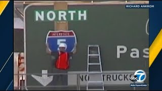 the artist and sign maker made a national splash back in 2001, when he secretly designed, built and installed a 5 Freeway north traffic sign over the 110 ...