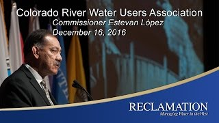 Colorado River Water Users Association - Commissioner Lopez