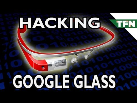 How to Hack Google Glass