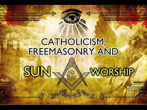 Catholicism, Freemasonry & SUN Worship 666 - END TIME WARNING! - YouTube