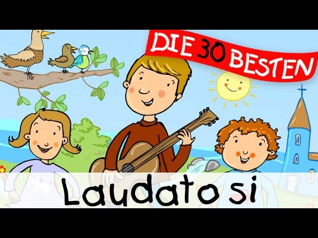 Laudato Si - Kirchenlieder zum Mitsingen || Kinderlieder