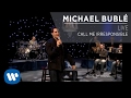 Michael Bublé Call Me Irresponsible Live mp3