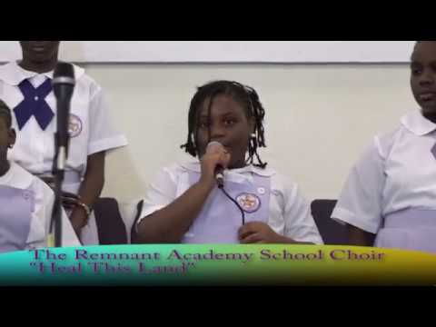 Heal This Bahama Land.  The Remnant Academy School Choir