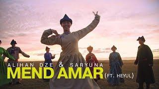Alihan Dze & Saryuna - Mend Amar (ft. Heyul) (MGL subtitles)