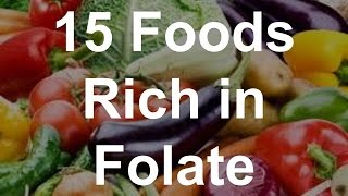 15 Foods Rich In Folate - Foods With Folate