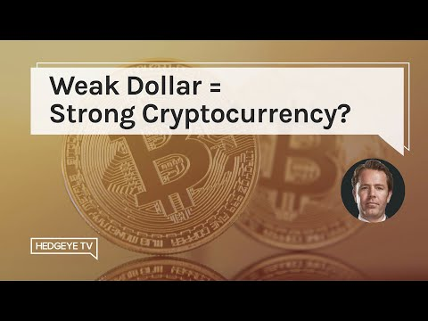 Weak Dollar = Strong Cryptocurrency?