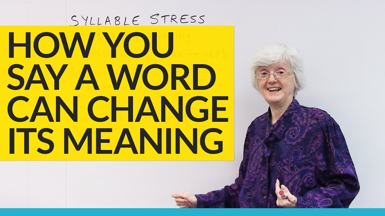 Change word meanings with SYLLABLE STRESS · engVid