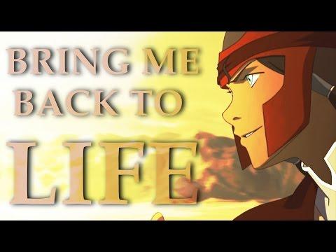 Legend Of Korra - Bring Me Back To Life {AMV}