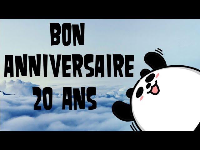 Joyeux Anniversaire 20 Ans Youtube