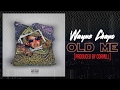 Download Wayne Chapo - Old Me [prod. by Cormill]