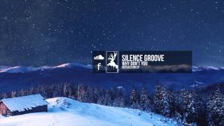Silence Groove - Why Don