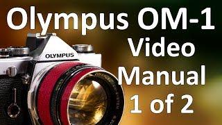 Олімпус Ом-1 Відео інструкція 1 з 2, Олімпус Ом-1 Огляд