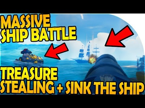 MASSIVE SHIP BATTLE + TREASURE STEALING (SINK Their SHIP) - Sea of Thieves Multiplayer Beta Gameplay