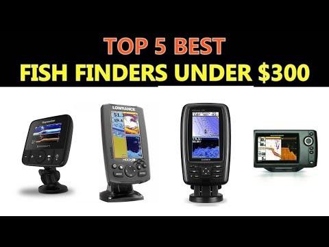 Best Fish Finders Under $300 -  2018