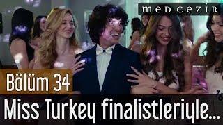 Medcezir 34.Bölüm - Taner Ölmez, Miss Turkey finalistleriyle...