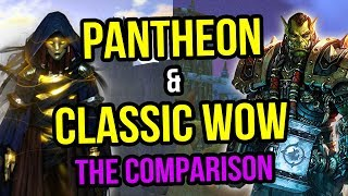 Pantheon Rise of The Fallen & Classic WoW - MMORPG Discussion
