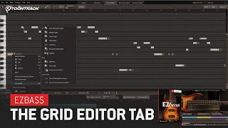 EZbass – The Grid Editor Tab