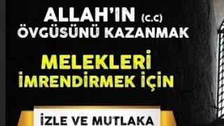 Allah'ın övdüğü, Meleklerin imrendiği Kul (Allah'ı zikretmek)