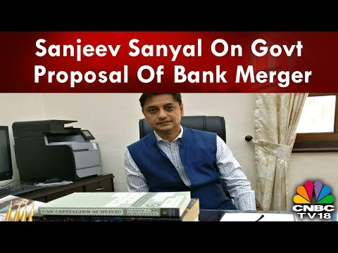 Sanjeev Sanyal On Govt Proposal Of Bank Merger | State Of The Economy | CNBCTV18