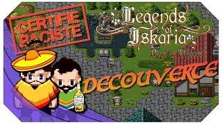 Legends of Iskaria - Une Découverte, Du Racisme et de l