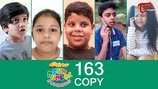 Fun Bucket JUNIORS | Episode 163 | Telugu Comedy Web Series | TeluguOne