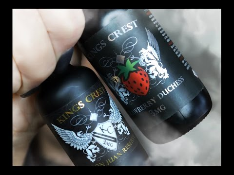 Kings Crest E Juice Line Part 2  ~ Don Juan and Strawberry Duchess
