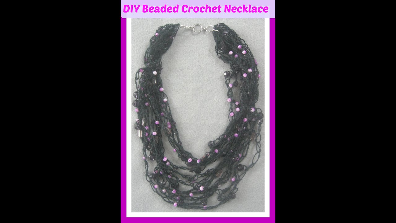 How To Make A Beaded Multi Layered Crochet Necklace - Easy- Tutorial ...