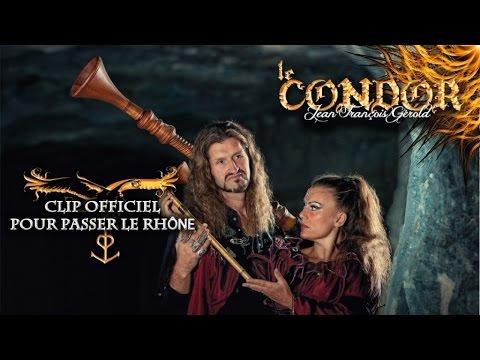 Le Condor - Pour passer le Rhône