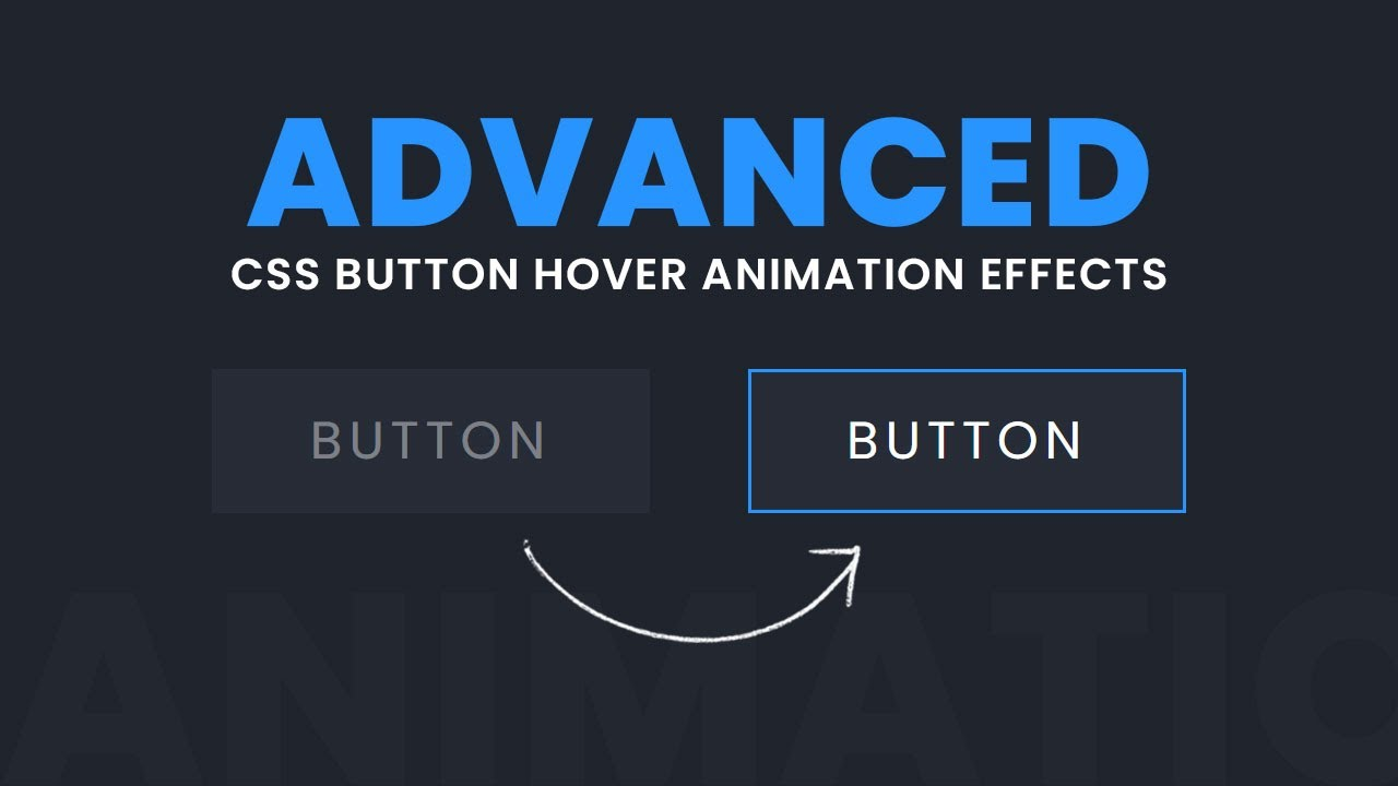 Advanced CSS Button Hover Animation Effects
