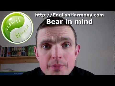 English Idiomatic Expression - Bear in mind