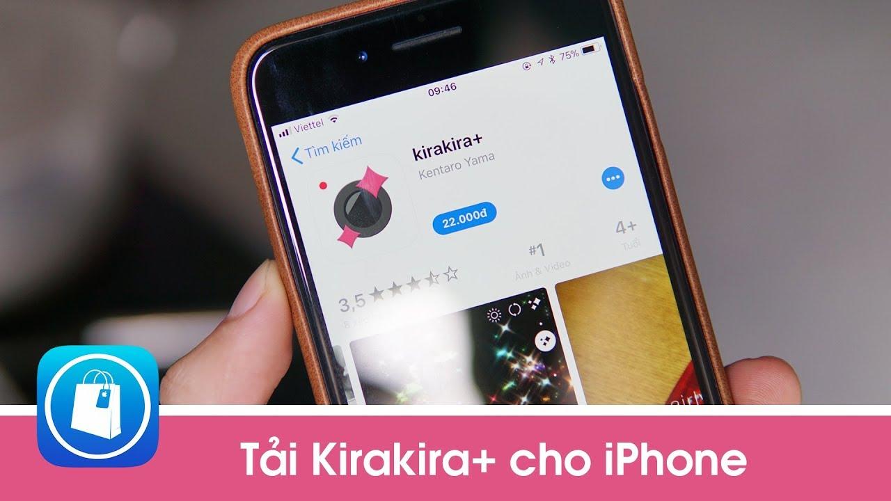 Tải KiraKira cho iPhone - Ứng dụng quay video lấp lánh