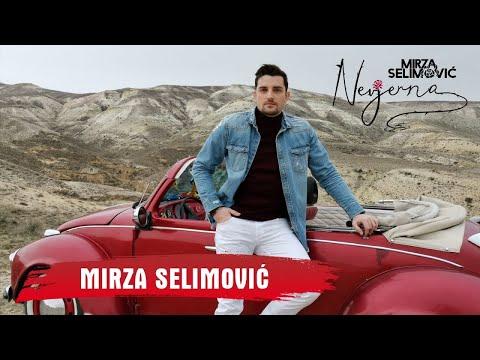 MIRZA SELIMOVIC - NEVJERNA (OFFICIAL VIDEO) 4K